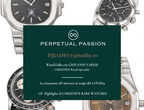 """PERPETUAL Radio Episodio 10: WatchTalks con Giovanni Varesi, la situazione del mercato e gli Highlights di CHRISTIE'S """"Rare Watches"""""""